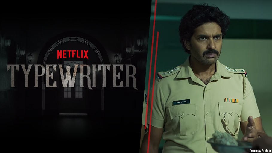 Netflix Indian Series 'Typewriter' is a Horror Mystery Directed by Sujoy Ghosh, Watch Teaser!
