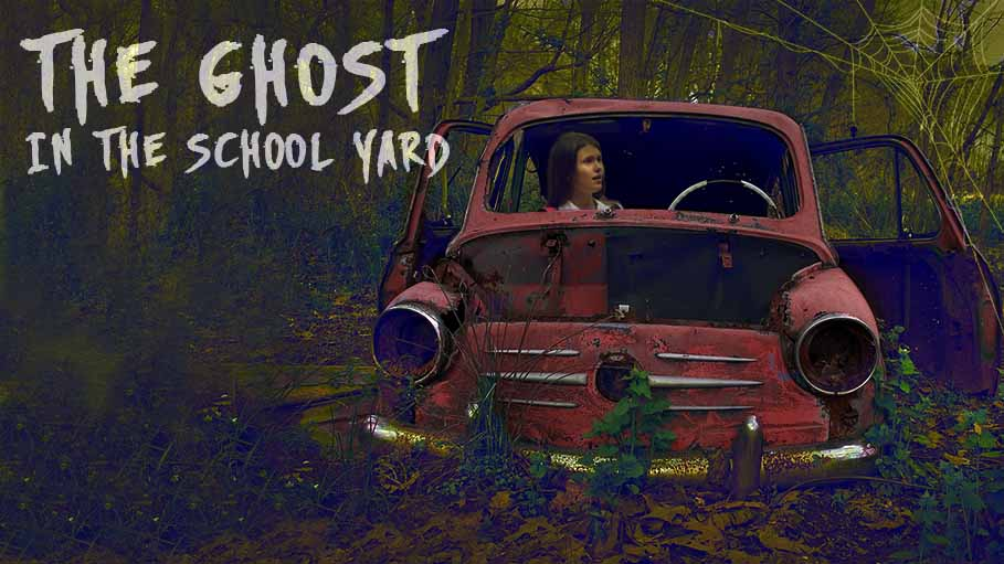 The Ghost in the School Yard