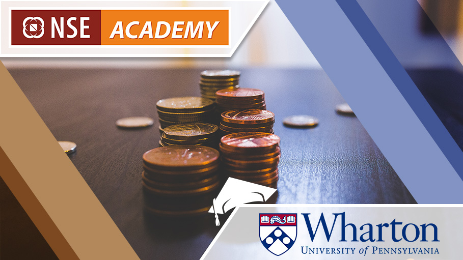 NSE Academy-Wharton to Impart Financial Knowledge & Skills to Indian High School Students