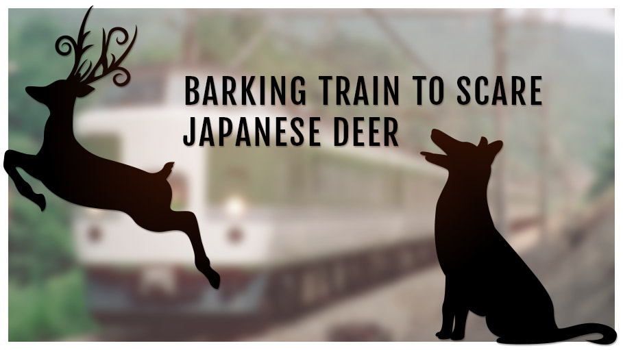 Barking Train to Scare Japanese Deer