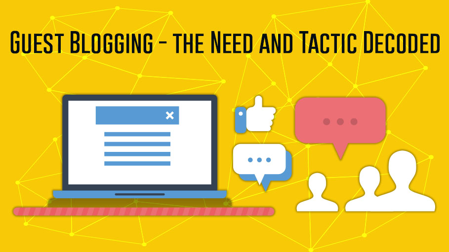 Guest Blogging the Need and Tactic Decoded
