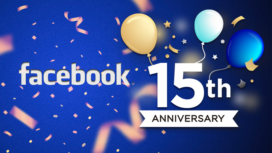 As Facebook Celebrates Its 15th Anniversary, Let's Have a Look at the Journey So Far