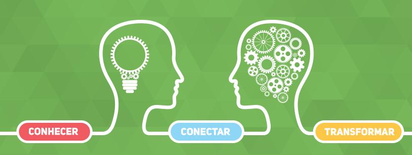 Conhecer - Conectar - Transformar