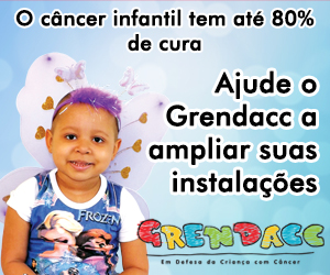 Grendacc, na luta contra o câncer infantojuvenil