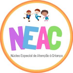 NEAC - NÚCLEO ESPECIAL DE ATENÇÃO À CRIANÇA