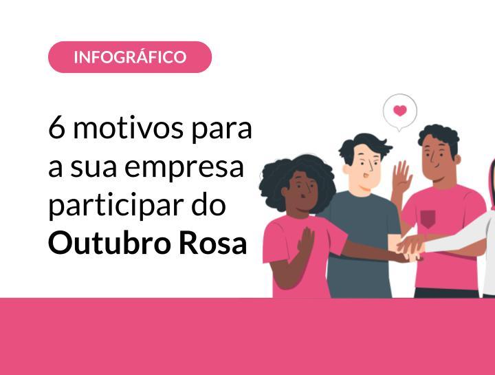 6 motivos para sua empresa participar do Outubro Rosa