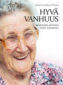 Hyvä vanhuus -kirjan kansikuva