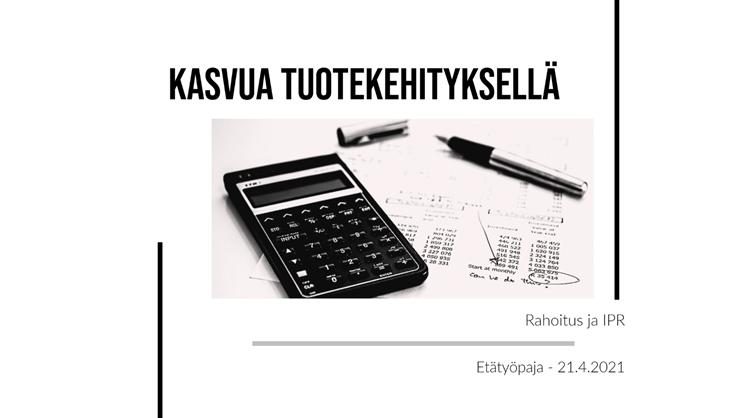 Kasvua tuotekehityksellä -työpaja 21.4.2021.