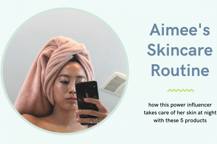 aimee song skincare routine