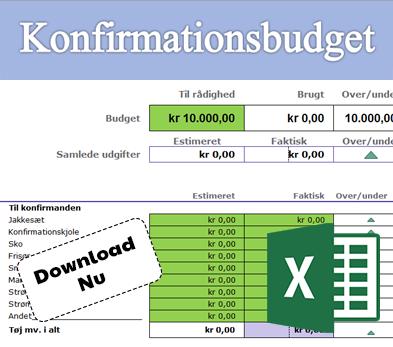 Download vores excel skabelon til udfyldelse af konfirmationsbudget