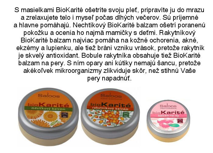Saloos BioKarité balzamy - nechtíkový, rakytníkový a balzam na pery z ponuky Elnino.sk