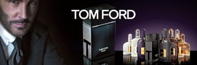 Tom Ford – parfumy Par Excellence