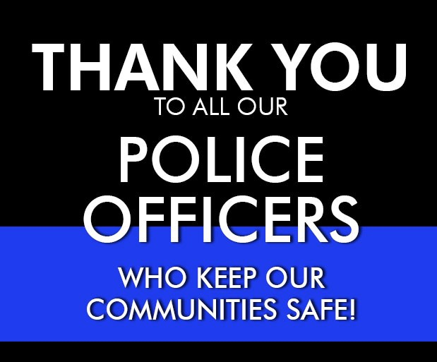 Thank your Local Law Enforcement Officers!