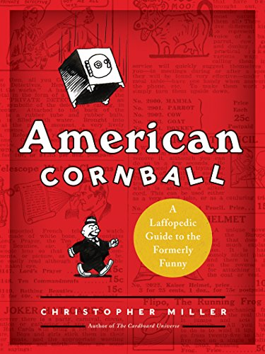 Book cover for American Cornball: A Laffopedic Guide to the Formerly Funny