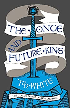 Book cover for The Once and Future King