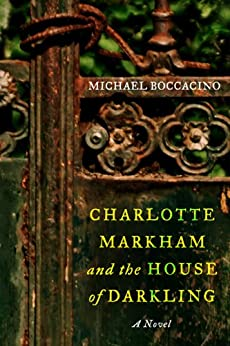 Book cover for Charlotte Markham and the House of Darkling: A Novel