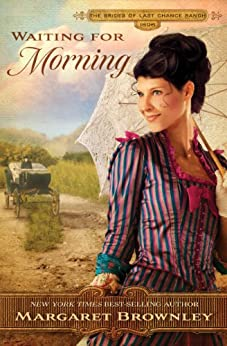 Book cover for Waiting for Morning (Brides of Last Chance Ranch Series #2)