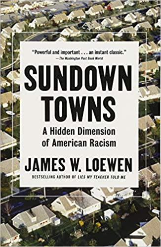 Book cover for Sundown Towns: A Hidden Dimension of American Racism