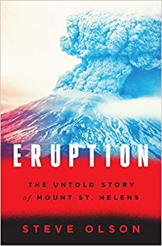 Book cover for Eruption: The Untold Story of Mount St. Helens