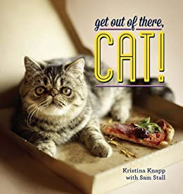 Book cover for Get Out of There, Cat!