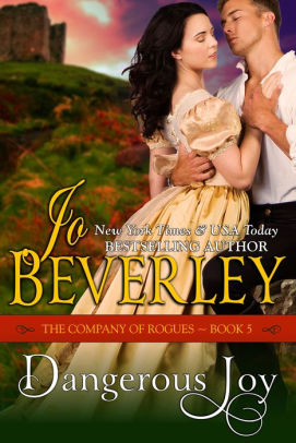 Book cover for Dangerous Joy (The Company of Rogues Series, Book 5): Regency Romance