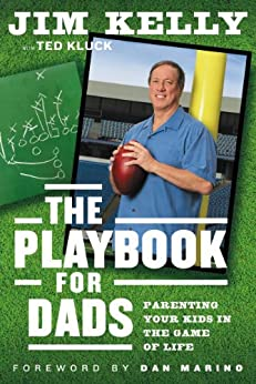 Book cover for The Playbook for Dads: Parenting Your Kids in the Game of Life