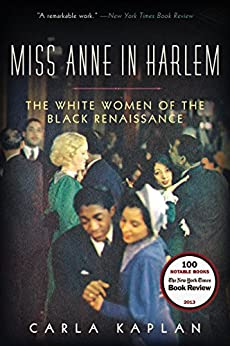 Book cover for Miss Anne in Harlem: The White Women of the Black Renaissance