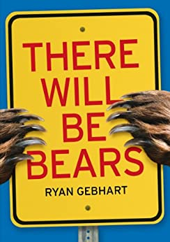 Book cover for There Will Be Bears
