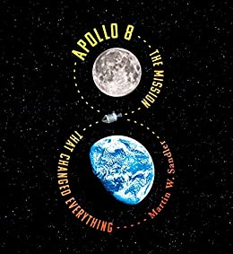 Book cover for Apollo 8: The Mission That Changed Everything