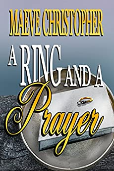 Book cover for A Ring and A Prayer