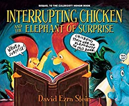 Book cover for Interrupting Chicken and the Elephant of Surprise