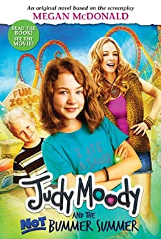 Book cover for Judy Moody and the Not Bummer Summer (Judy Moody Series #10)