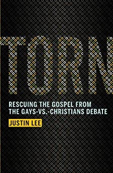 Book cover for Torn: Rescuing the Gospel from the Gays-vs.-Christians Debate
