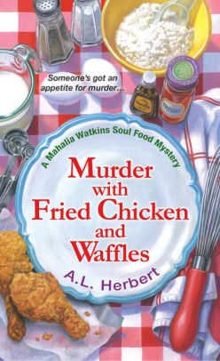 Book cover for Murder with Fried Chicken and Waffles