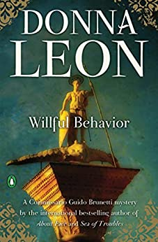 Book cover for Willful Behaviour (Guido Brunetti Series #11)