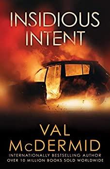 Book cover for Insidious Intent (Tony Hill and Carol Jordan Series #10)