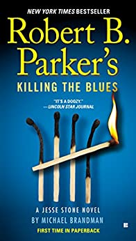 Book cover for Robert B. Parker's Killing the Blues (Jesse Stone Series #10)
