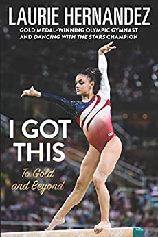 Book cover for I Got This: To Gold and Beyond