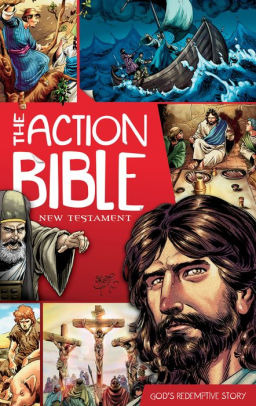 Book cover for The Action Bible New Testament: God's Redemptive Story