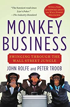 Book cover for Monkey Business: Swinging Through the Wall Street Jungle