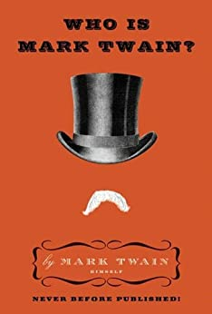 Book cover for Who Is Mark Twain?
