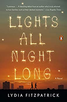Book cover for Lights All Night Long: A Novel
