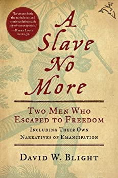 Book cover for A Slave No More: Two Men Who Escaped to Freedom, Including Their Own Narratives of Emancipation