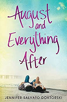 Book cover for August and Everything After