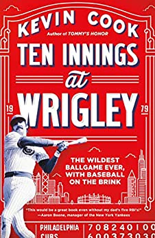 Book cover for Ten Innings at Wrigley: The Wildest Ballgame Ever, with Baseball on the Brink