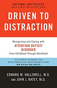 Book cover for Driven to Distraction (Revised): Recognizing and Coping with Attention Deficit Disorder