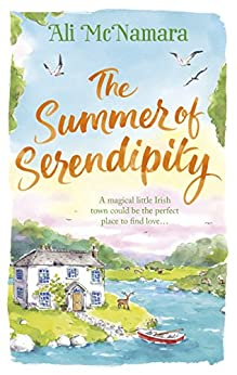 Book cover for The Summer of Serendipity: The magical feel good perfect holiday read