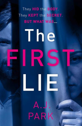 Book cover for The First Lie: An addictive psychological thriller with a shocking twist
