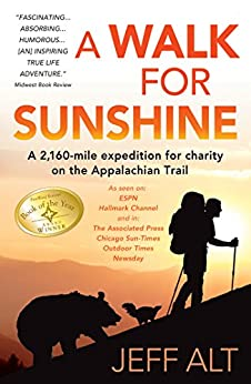 Book cover for A Walk for Sunshine: A 2,160 Mile Expedition for Charity on the Appalachian Trail