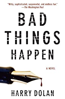 Book cover for Bad Things Happen (David Loogan Series #1)